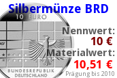 10 Euro Silberm&uuml;nze bis 2010