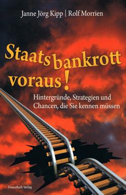 Abbildung vom Ratgeberbuch Staatsbankrott voraus!