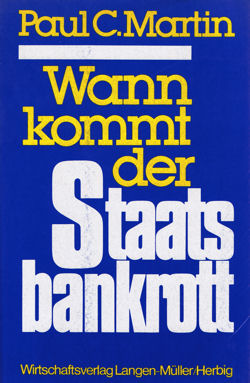 Buchcover von Wann kommt der Staatsbankrott von Paul C. Martin von 1983