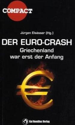 Der Euro-Crash von Jürgen Elsässer
