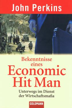 Bekenntnisse eines Economic Hit Man